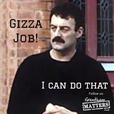 Gizza job!